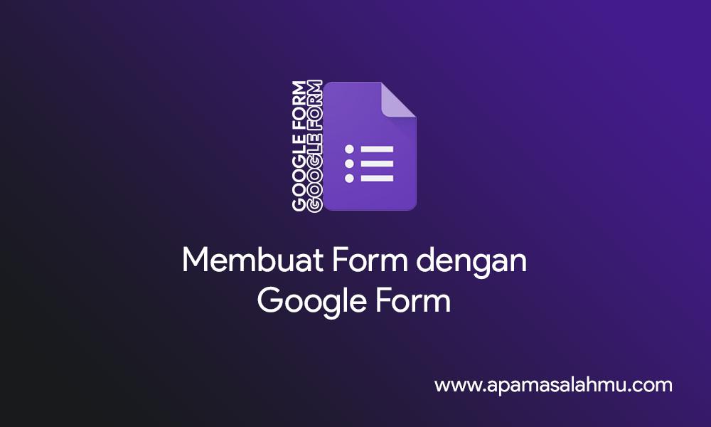 membuat form google form