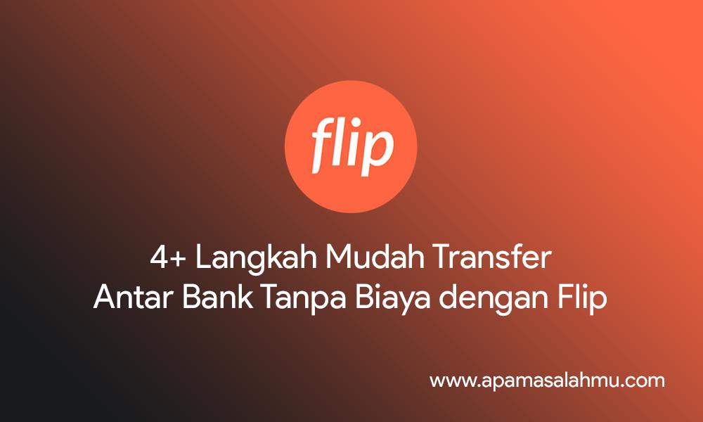 cara mudah transfer antar bank pakai flip