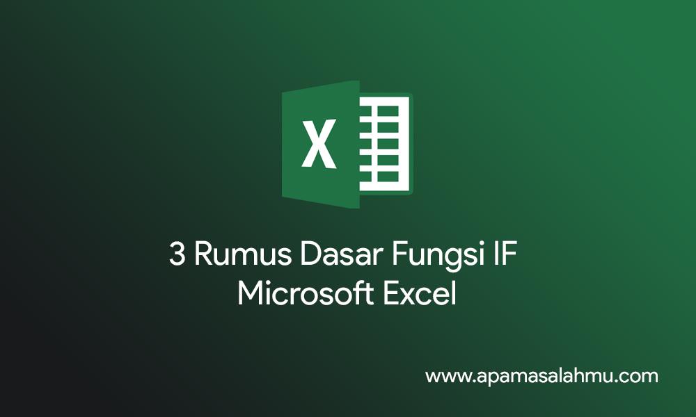Fungsi IF Pada Microsoft Excel